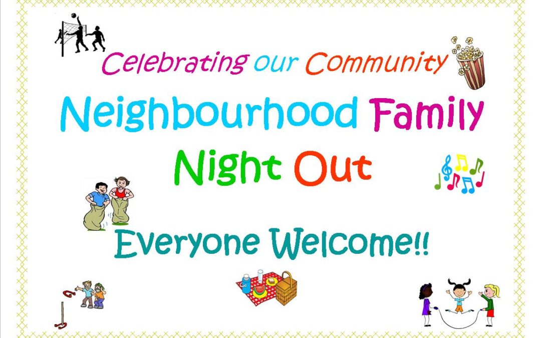 Celebrating our Neighborhood – Family Night Out
